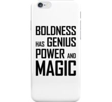 Boldness has Genius, Power and Magic (Goethe) iPhone Case/Skin