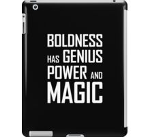 Boldness has Genius, Power and Magic (Goethe) white version iPad Case/Skin