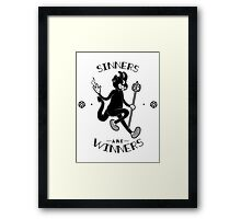 Sinners are WINNERS Framed Print