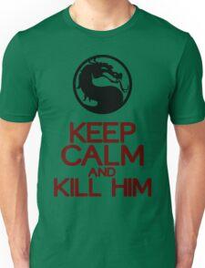 Keep calm and kill him Funny Geek Nerd Unisex T-Shirt