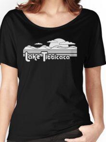 Lake Titticaca Funny Geek Nerd Women's Relaxed Fit T-Shirt