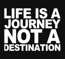 Life ia a journey not a destination Funny Geek Nerd by fikzuleh
