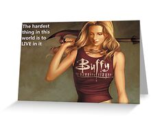 Buffy Quotes Greeting Card