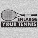 Enlarge Your Tennis-Black by alexMo