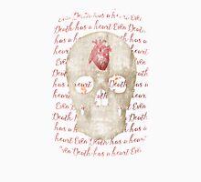 even death has a heart Unisex T-Shirt