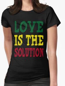 LOVE IS THE SOLUTION Womens Fitted T-Shirt
