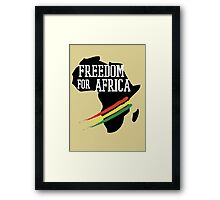 FREEDOM FOR AFRICA Framed Print