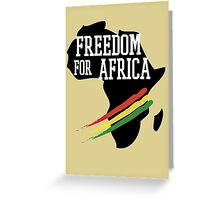 FREEDOM FOR AFRICA Greeting Card