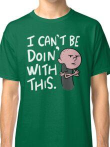 Karl Pilkington - Quote Classic T-Shirt