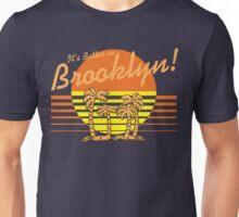 BROOKLYN'S BETTER Unisex T-Shirt