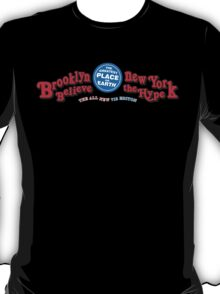 BROOKLYN THE GREATEST PLACE ON EARTH T-Shirt