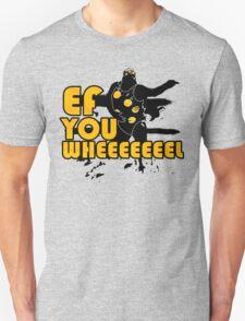 Come and get this big bad shirt, dadda! Unisex T-Shirt