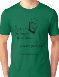 Be Kind: Dalai Lama (on light) Unisex T-Shirt
