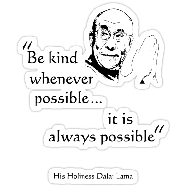 Be Kind: Dalai Lama (on light) by incurablehippie