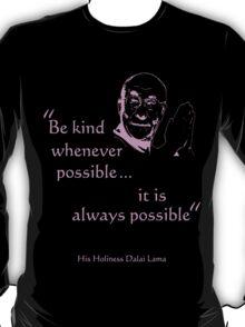 Dalai Lama: Be Kind (on dark) T-Shirt