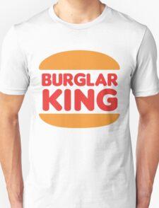 Burglar King... T-Shirt