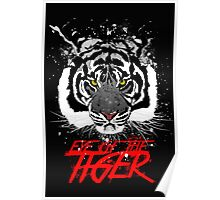 EYE OF THE TIGER - version BW Poster