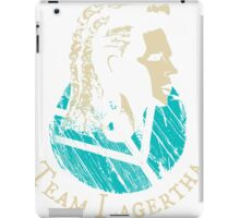 Team Lagertha - Vikings iPad Case/Skin