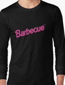 Barbecue... Long Sleeve T-Shirt