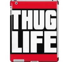 THUG LIFE WHITE iPad Case/Skin