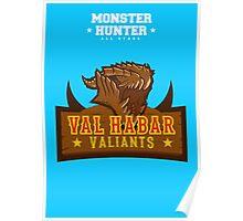 Monster Hunter All Stars - Val Habar Valiants Poster