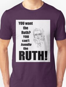 You want it T-Shirt