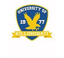 University Of Killuminati  Photographic Print