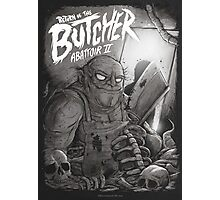 Return of the butcher Photographic Print