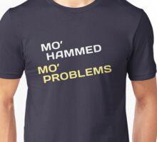 Mo' Hammed Mo' Problems Unisex T-Shirt