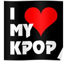 I LOVE MY KPOP - BLACK Poster