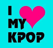 I LOVE MY KPOP - TEAL by Kpop Seoul Shop