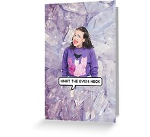 Miranda Sings - What The Even Heck Greeting Card