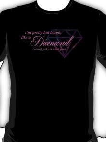 Like a Diamond (Or Beef Jerky) T-Shirt