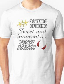 Cute 30th Birthday Humor T-Shirt
