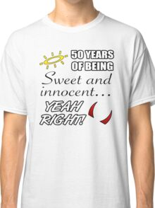 Cute 50th Birthday Humor Classic T-Shirt