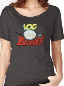 Log from Blammo Women's Relaxed Fit T-Shirt