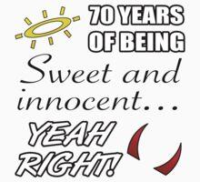 Cute 70th Birthday Humor by thepixelgarden