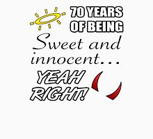 Cute 70th Birthday Humor Womens Fitted T-Shirt