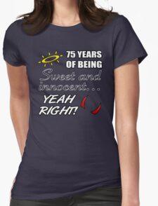 Cute 75th Birthday Humor T-Shirt