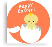 Happy Easter from Chicky! Canvas Print