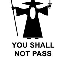 You Shall Not Pass by joeyboca
