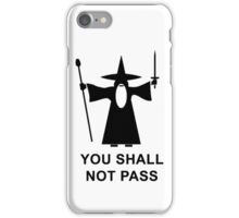 You Shall Not Pass iPhone Case/Skin