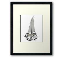 Sailing Life Framed Print