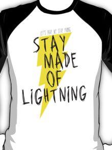 Stay Made of Lightning T-Shirt