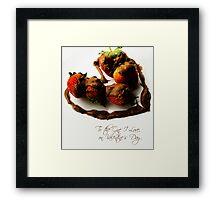 Chocolate Strawberry Valentine's Card - One I Love Framed Print