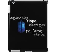 That Sound Brings Hope iPad Case/Skin