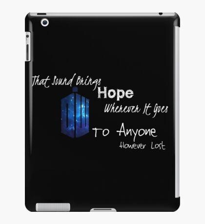 That Sound Brings Hope iPad Case/Skin