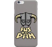 FUS RO DAH SKYRIM PRODUCTS iPhone Case/Skin