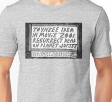 Toynbee Tiles - Ressurect Dead on Planet Jupiter Unisex T-Shirt