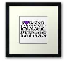 Booze shoes and boys with tattoos  Framed Print